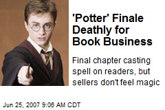 'Potter' Finale Deathly for Book Business
