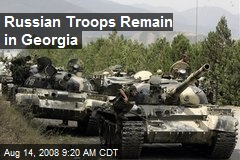 Russian Troops Remain in Georgia