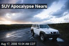 SUV Apocalypse Nears