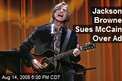 Jackson Browne Sues McCain Over Ad