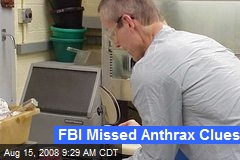 FBI Missed Anthrax Clues
