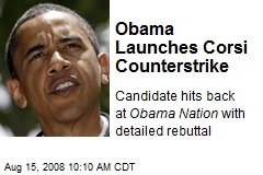 Obama Launches Corsi Counterstrike