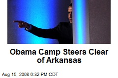 Obama Camp Steers Clear of Arkansas