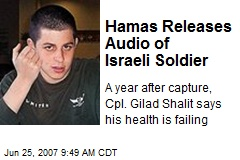 Hamas Releases Audio of Israeli Soldier