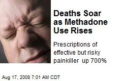 Deaths Soar as Methadone Use Rises