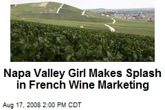 Napa Valley Girl Makes Splash in French Wine Marketing