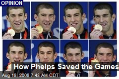 How Phelps Saved the Games