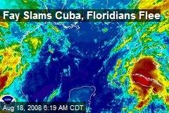 Fay Slams Cuba, Floridians Flee