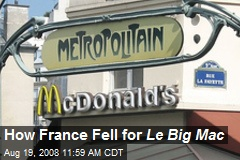 How France Fell for Le Big Mac