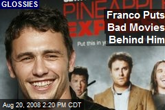 Franco Puts Bad Movies Behind Him