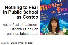 Nothing to Fear in Public School as Costco