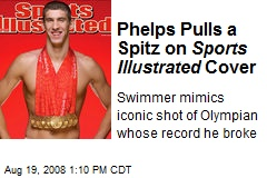 Phelps Pulls a Spitz on Sports Illustrated Cover