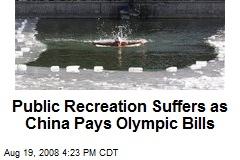 Public Recreation Suffers as China Pays Olympic Bills