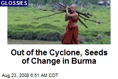 Out of the Cyclone, Seeds of Change in Burma