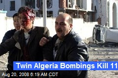 Twin Algeria Bombings Kill 11