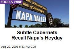 Subtle Cabernets Recall Napa's Heyday