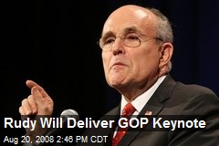 Rudy Will Deliver GOP Keynote