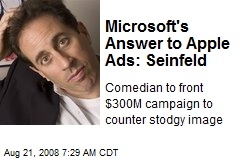 Microsoft's Answer to Apple Ads: Seinfeld