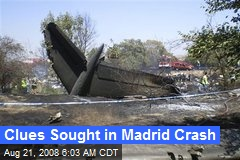 Clues Sought in Madrid Crash