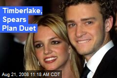 Timberlake, Spears Plan Duet