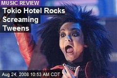 Tokio Hotel Rocks Screaming Tweens
