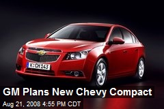 GM Plans New Chevy Compact