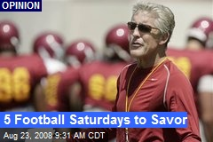 5 Football Saturdays to Savor