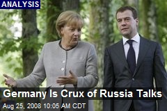 Germany Is Crux of Russia Talks