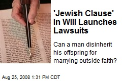 'Jewish Clause' in Will Launches Lawsuits