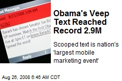 Obama's Veep Text Reached Record 2.9M
