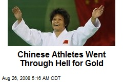 Chinese Athletes Went Through Hell for Gold