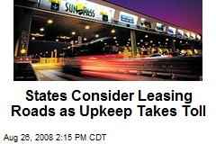 States Consider Leasing Roads as Upkeep Takes Toll