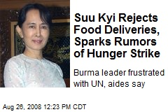 Suu Kyi Rejects Food Deliveries, Sparks Rumors of Hunger Strike