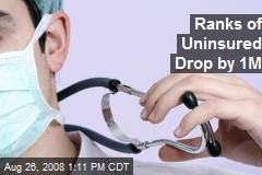 Ranks of Uninsured Drop by 1M