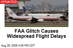 FAA Glitch Causes Widespread Flight Delays