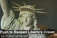 Push to Reopen Liberty's Crown
