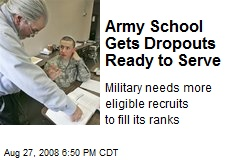 Army School Gets Dropouts Ready to Serve