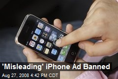 'Misleading' iPhone Ad Banned