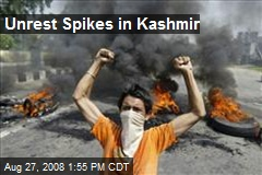 Unrest Spikes in Kashmir