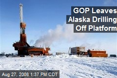 GOP Leaves Alaska Drilling Off Platform