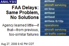 FAA Delays: Same Problem, No Solutions