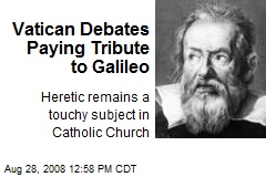 Vatican Debates Paying Tribute to Galileo