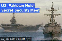 US, Pakistan Hold Secret Security Meet