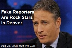 Fake Reporters Are Rock Stars in Denver