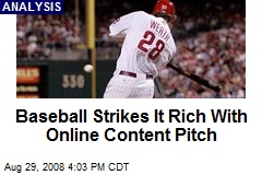 Baseball Strikes It Rich With Online Content Pitch