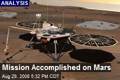 Mission Accomplished on Mars