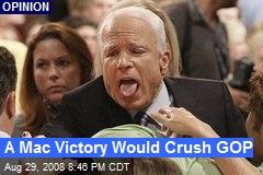 A Mac Victory Would Crush GOP