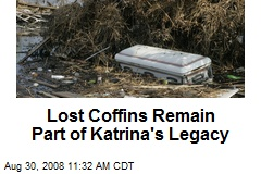 Lost Coffins Remain Part of Katrina's Legacy