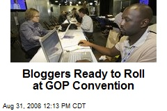 Bloggers Ready to Roll at GOP Convention