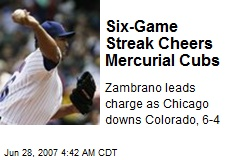 Six-Game Streak Cheers Mercurial Cubs